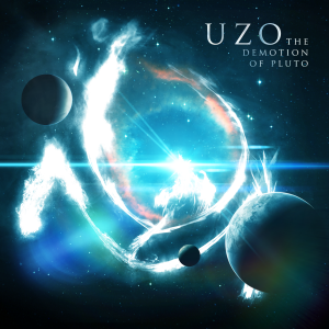 New Album: UZO The Demotion of Pluto...... 2013